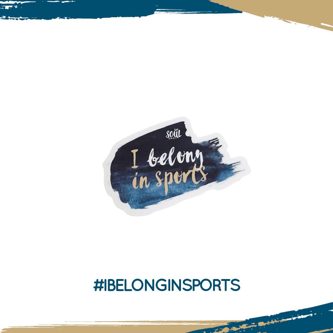 I Belong in Sports Sticker